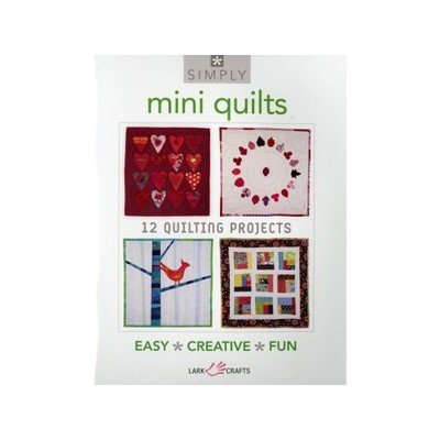 Mini Quilts 12 quilting projects